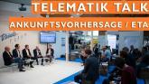 Ankunftsvorhersage/ETA:  Der neue Standard im Transport | Telematik-Talk